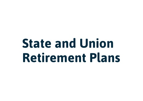 State and Union Retirement Plans